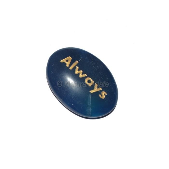 Blue Onyx Always  Engraved Stone